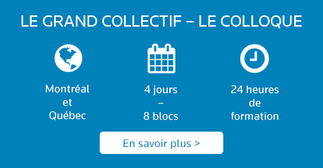 LE GRAND COLLECTIF – Le colloque